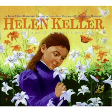 Helen Keller: The World in Her Heart