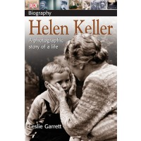 Helen Keller: A photographic story of a life 