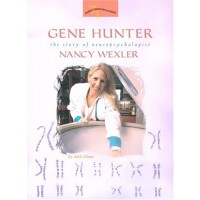 Gene Hunter: The Story of Neuropsychologist Nancy Wexler