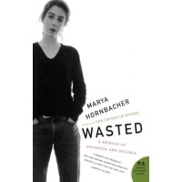 Wasted: A Memoir of Anorexia and Bulemia