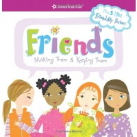Friends: Making Them & Keeping Them