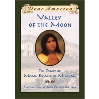 Valley of the Moon: the Diary of María Rosalia de Milagros