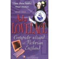 Ada Lovelace: Computer Wizard of Victorian England