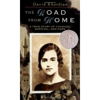 The Road From Home: A True Story of Courage, Survival and Hope