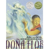 Doa Flor: A Tall Tale About a Giant Woman with a Great Big Heart 