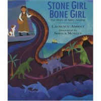 Stone Girl Bone Girl: The Story of Mary Anning