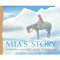 Mia's Story: A Sketchbook of Hopes & Dreams