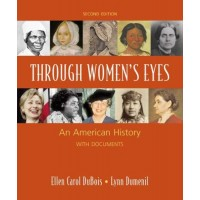 Through Women's Eyes: An American History with Documents