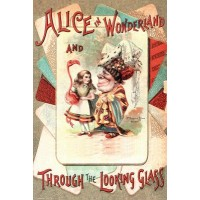 Alice In Wonderland And Through The Looking Glass Poster