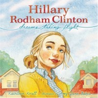 Hillary Rodham Clinton: Dreams Taking Flight
