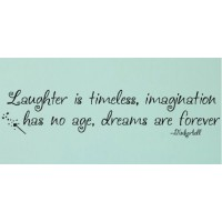 Tinkerbell Quote (Laughter is timeless...) - Vinyl Wall Art 